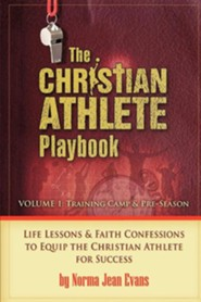 The Christian Athlete Playbook  -     By: Norma Jean Evans