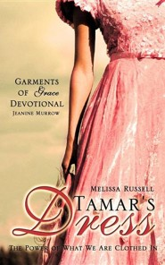 Tamar's Dress  -     By: Melissa Russell, Jeanine Murrow