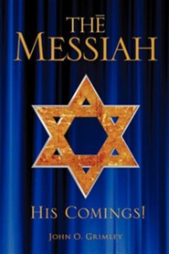 The Messiah  -     By: John O. Grimley