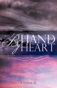 By Hand or by Heart  -     By: S. Lynn G.
