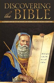 Discovering the Bible  -     By: James F. Lacy
