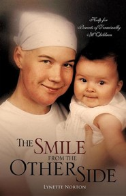 The Smile from the Other Side  -     By: Lynette Norton