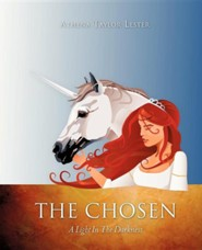 The Chosen  -     By: Athena Taylor Lester