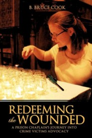 Redeeming the Wounded  -     By: B. Bruce Cook