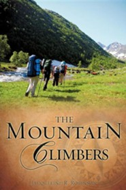 The Mountain Climbers  -     By: Jacqueline R. Robinson