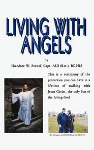 Living with Angels  -     By: Theodore W. Fornof