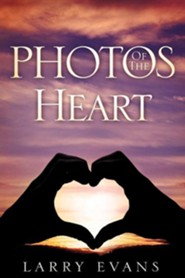 Photos of the Heart  -     By: Larry Evans