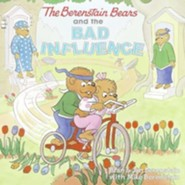 The Berenstain Bears and the Bad Influence  -     By: Stan Berenstain, Jan Berenstain     Illustrated By: Stan Berenstain