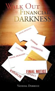Walk Out of Financial Darkness