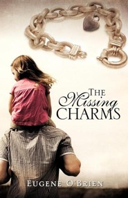 The Missing Charms  -     By: Eugene O'Brien