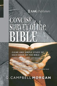 AMG Concise Survey of the Bible  -     By: G. Campbell Morgan