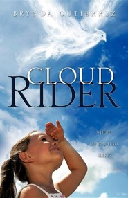 Cloud Rider  -     By: Brynda Gutierrez