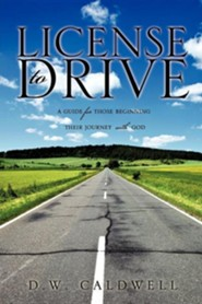 License to Drive  -     By: D.W. Caldwell