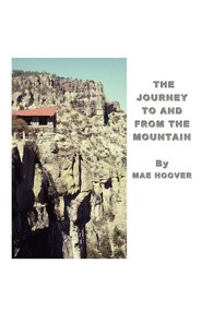 The Journey to and from the Mountain  -     By: Mae Hoover