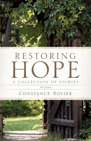Restoring Hope  -     By: Constance Bovier