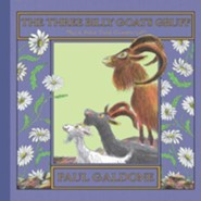 The Three Billy Goats Gruff  -     By: Paul Galdone