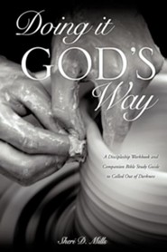 Doing It God's Way  -     By: Sheri D. Mills