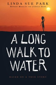 A Long Walk to Water: Based on a True Story  -     By: Linda Sue Park