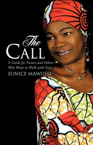 The Call  -     By: Eunice Mawussi