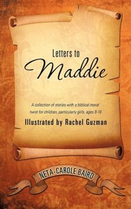 Letters to Maddie  -     By: Neta-Carole Baird