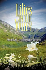 Lilies in the Valley  -     By: Lilian (Lily)