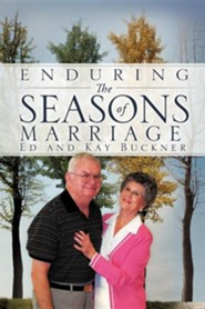 Enduring the Seasons of Marriage  -     By: Ed Buckner, Kay Buckner