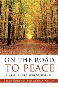 On the Road to Peace  -     By: Linda Edmunds, Andrea Nelson