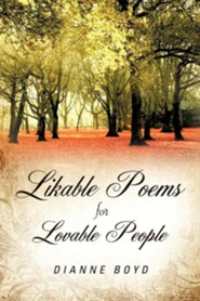 Likable Poems Lovable People  -     By: Dianne Boyd
