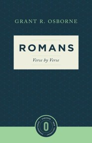 Romans Verse by Verse: Osborne New Testament Commentaries