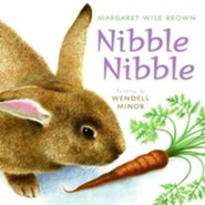 Nibble  -     By: Margaret Wise Brown     Illustrated By: Wendell Minor