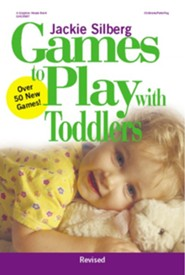 Games to Play with Toddlers, Revised  -     By: Jackie Silberg