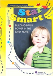 Start Smart!: Building Brain Power in the Early Years  -     By: Pam Schiller
