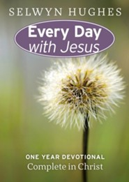 Complete in Christ: Every Day With Jesus One Year Devotional