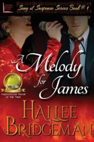 A Melody for James: Part 1 of the Song of Suspense Series