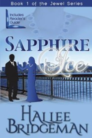 Sapphire Ice: The Jewel Series, Edition 0005  -     Edited By: Gregg Bridgeman     By: Hallee Bridgeman