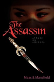 The Assassin: Attack on America  -     By: Robert N. Mansfield, Randy Maas