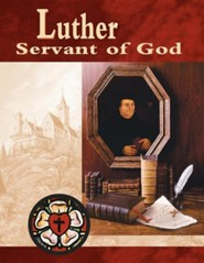 Luther, Servant of God Student Guide (Revised), Edition 0002  -     By: Victor Paulos