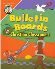 Bulletin Boards for Christian Classrooms  -     By: Carolyn Berg