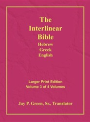 Interlinear Hebrew-Greek-English Bible  Large Print Volume 3, Cloth  -     By: Jay Patrick Green