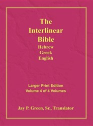 Interlinear Hebrew-Greek-English Bible  Large Print Volume 4, Cloth  -     By: Jay Patrick Green