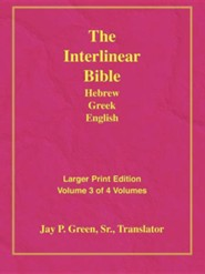 Interlinear Hebrew-Greek-English Bible Larger Print Bible-Il-Volume 3, Paper