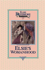 Elsie's Womanhood, Book 4 - Slightly Imperfect