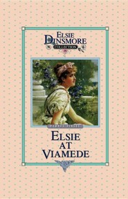 Elsie at Viamede, Book 18  -     By: Martha Finley