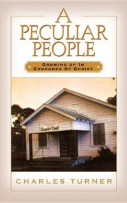 A Peculiar People  -     By: Charles Turner