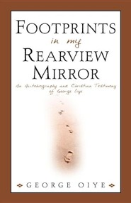 Footprints in My Rearview Mirror  -     By: George Oiye