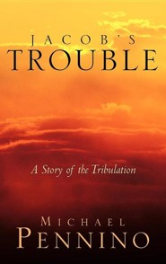 Jacob's Trouble  -     By: Michael Pennino