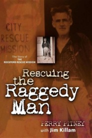 Rescuing the Raggedy Man  -     By: Perry Pitney, Jim Killam
