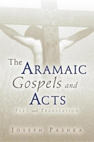 The Aramaic Gospels and Acts