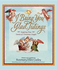I Bring You Glad Tidings  -     By: Rosemary Ellen Guiley
