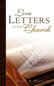 Love Letters to the Church  -     By: Diana Hartling